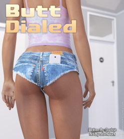 Butt Dialed